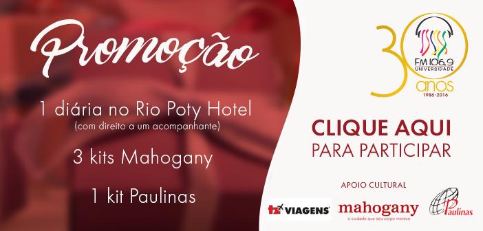 1 diária no Rio Poty Hotel, 3 Kits Mahogany, 1 Kit Paulinas