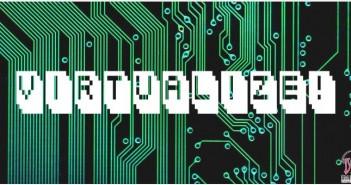 Virtualize!