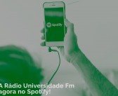 Ainda não conheceu o perfil da Universidade FM no Spotify?